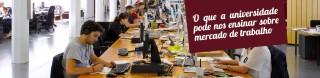 O que a universidade pode nos ensinar sobre mercado de trabalho